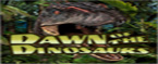 slot gratis dawn of the dinosaurs